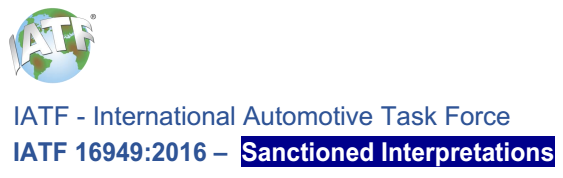 IATF 16949:2016 –  Sanctioned Interpretations