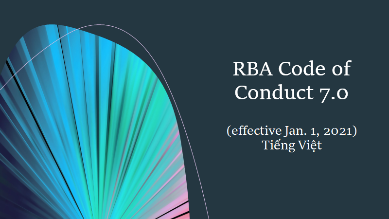 Download RBA Code of Conduct 7.0 (effective Jan. 2021) - Tiếng Việt