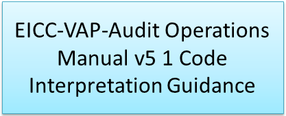 Download EICC-VAP-Audit Operations Manual v5 1 Code Interpretation Guidance